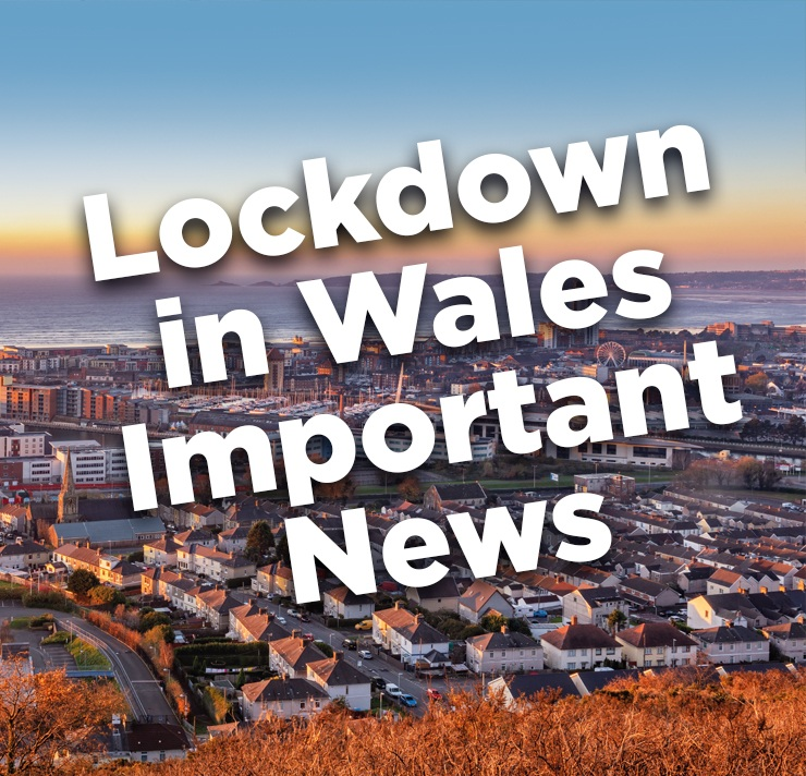 Covid 19 – Lockdown in Wales   Important News